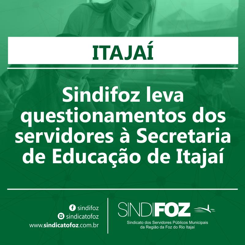 Sindifoz leva questionamentos dos servidores à Secretaria de Educação de Itajaí