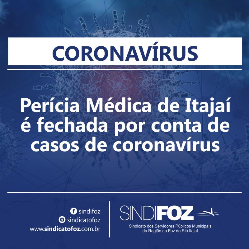Perícia Médica de Itajaí é fechada por conta de casos de coronavírus