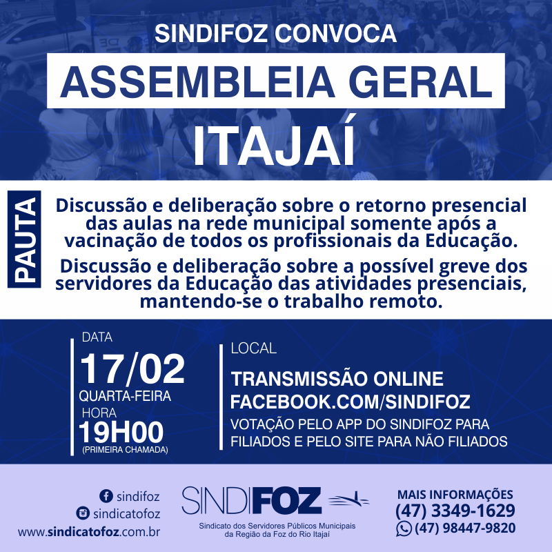 Atenção servidores de Itajaí: Assembleia Geral virtual nesta quarta-feira