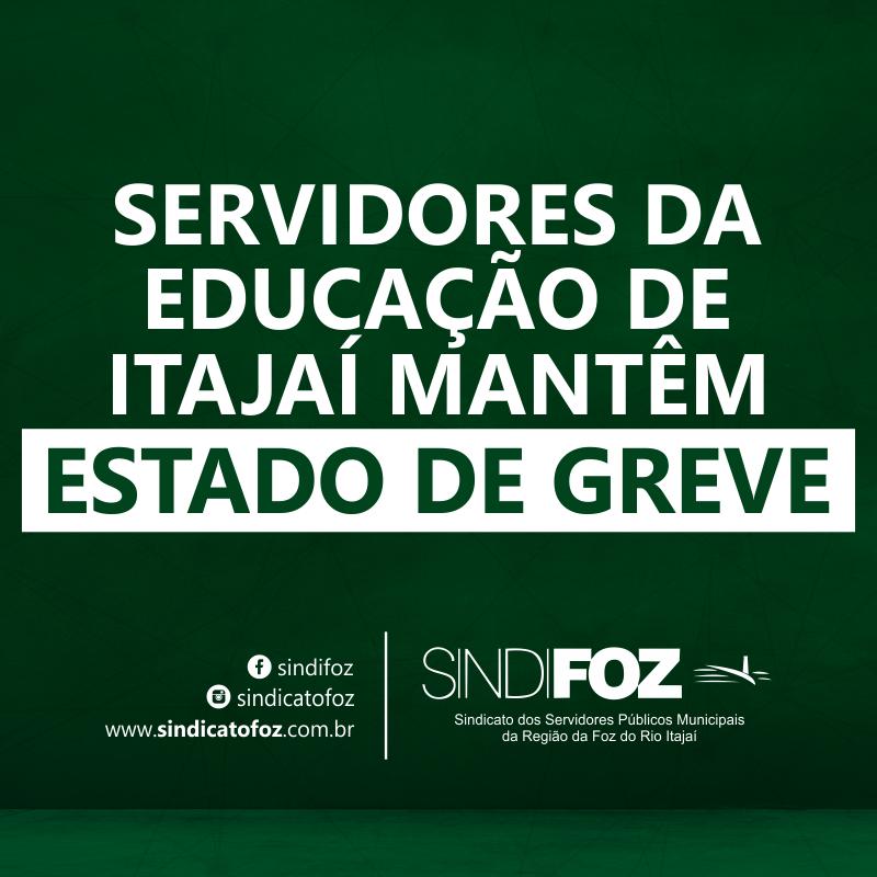 Servidores da Educação mantêm estado de greve em Itajaí
