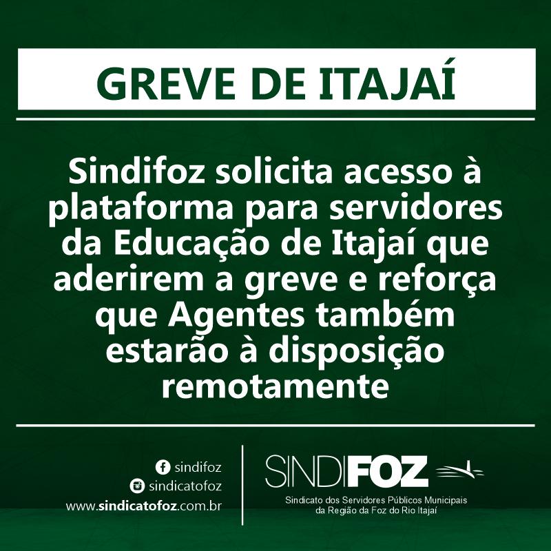 Sindifoz solicita acesso à plataforma para servidores da Educação de Itajaí que aderirem a greve e reforça que Agentes também estarão à disposição remotamente