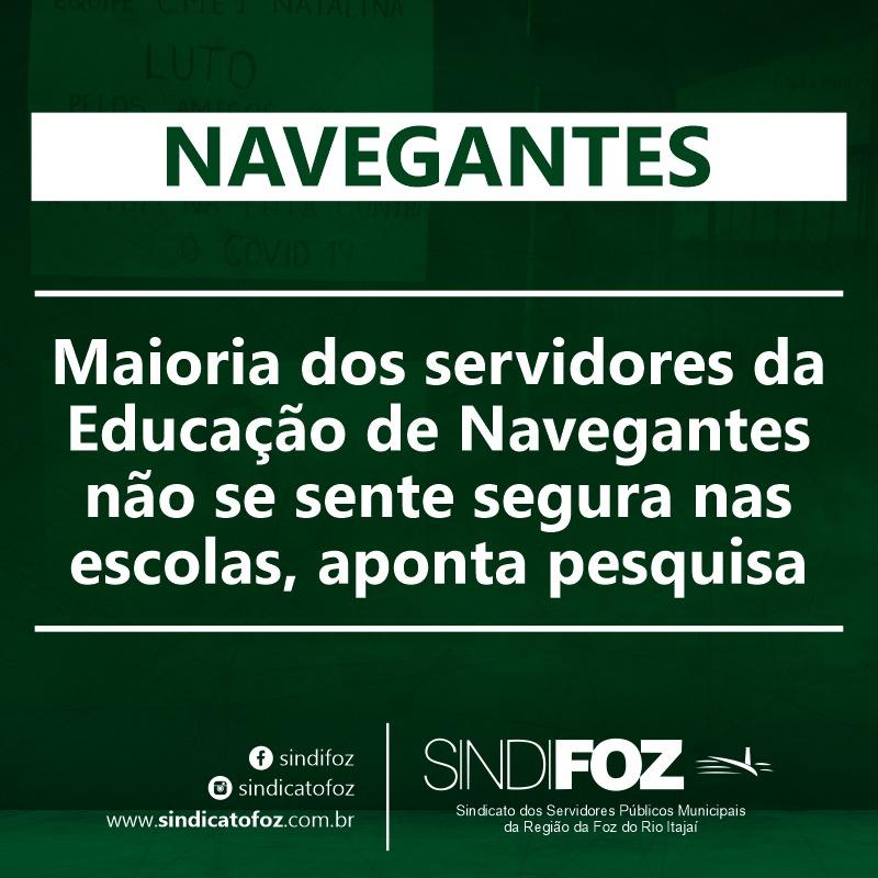 Maioria dos servidores da Educação de Navegantes não se sente segura nas escolas, aponta pesquisa