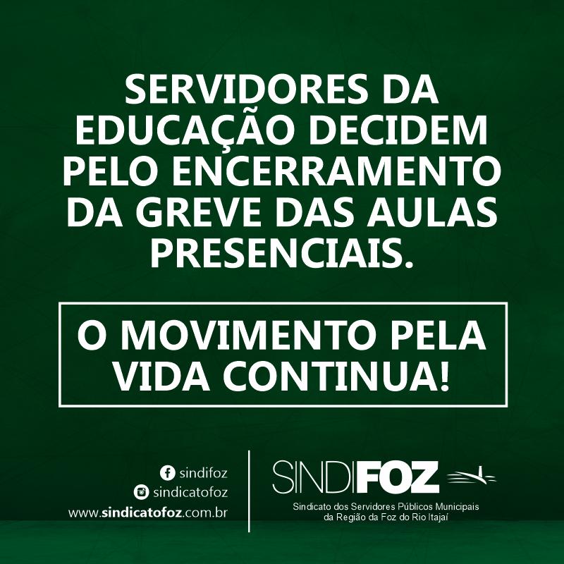 Servidores da Educação de Itajaí decidem pelo encerramento da greve das aulas presenciais. O movimento pela vida continua!