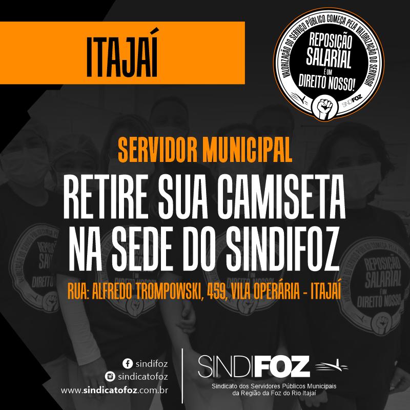 Servidor de Itajaí: retire sua camiseta na sede do Sindifoz