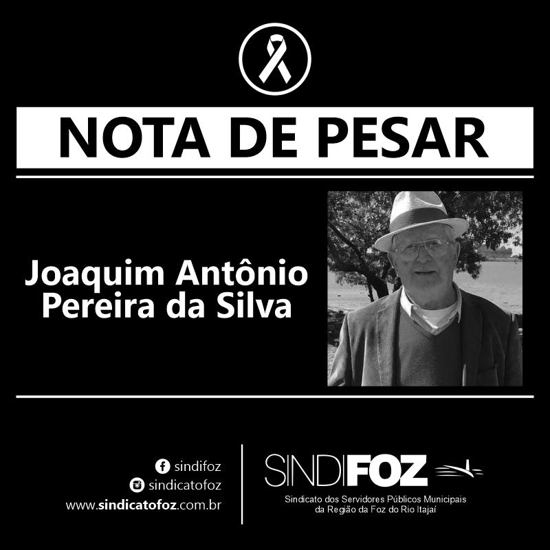 Nota de Pesar: Sr. Joaquim Antônio Pereira da Silva