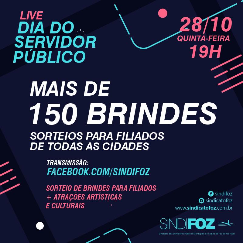 Live do Dia do Servidor Público: mais de 150 brindes!