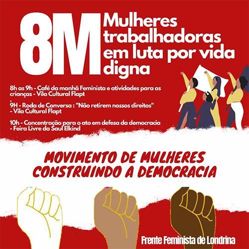 Domingo (8/03) tem evento 'Mulheres trabalhadoras em luta por vida digna' na Zona Norte