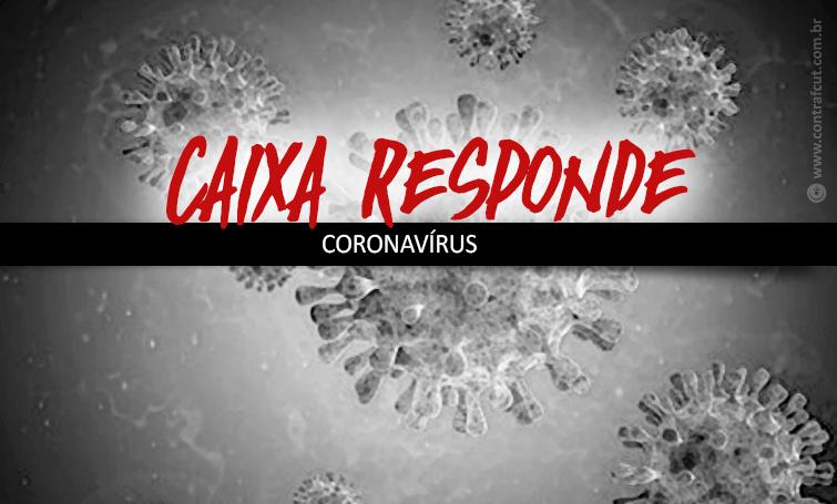 Depois de cobrança do Comando Nacional, Caixa encaminha orientações sobre o Coronavírus