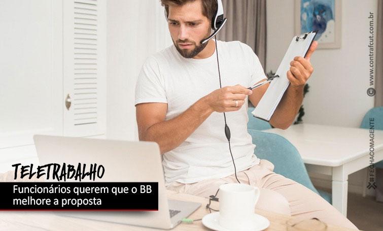 Funcionários cobram avanços no acordo de teletrabalho do Banco do Brasil