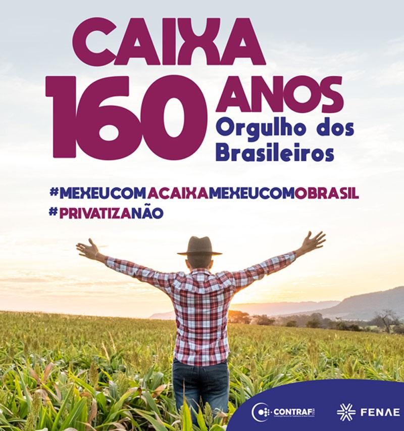 Caixa: 160 anos investindo no desenvolvimento do Brasil
