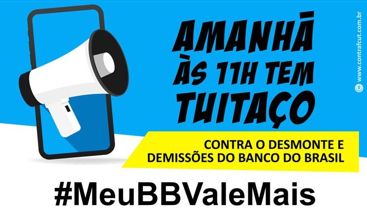 Nesta sexta (15) tem tuitaço contra o desmonte no Banco do Brasil