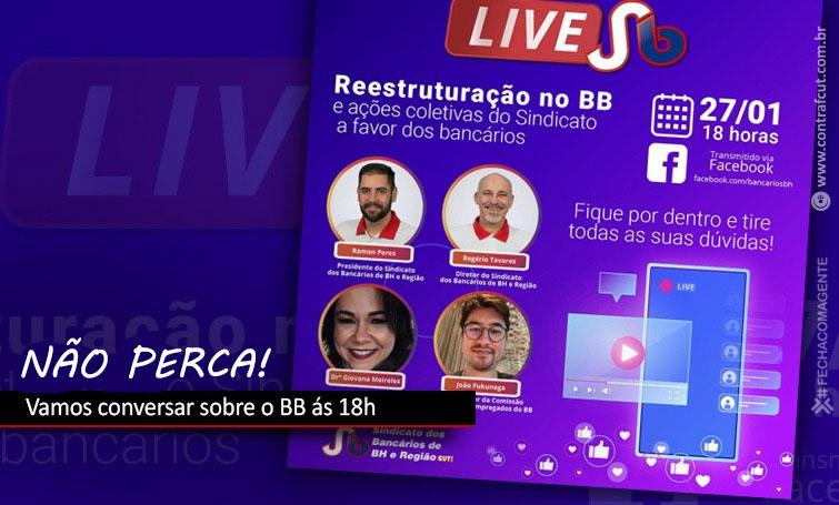 Live nesta quarta (27) debate reestruturação no Banco do Brasil