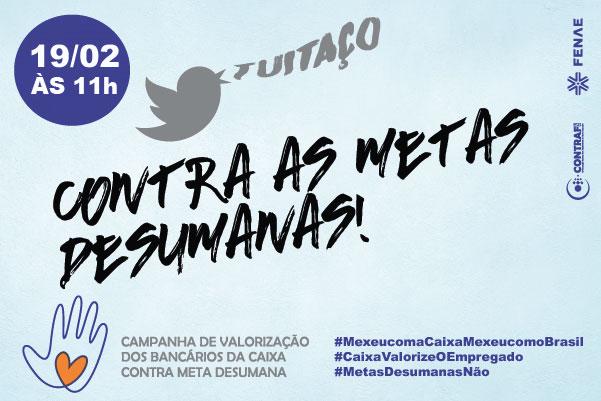 Empregados da Caixa fazem tuitaço contra as metas desumanas nesta sexta (19)