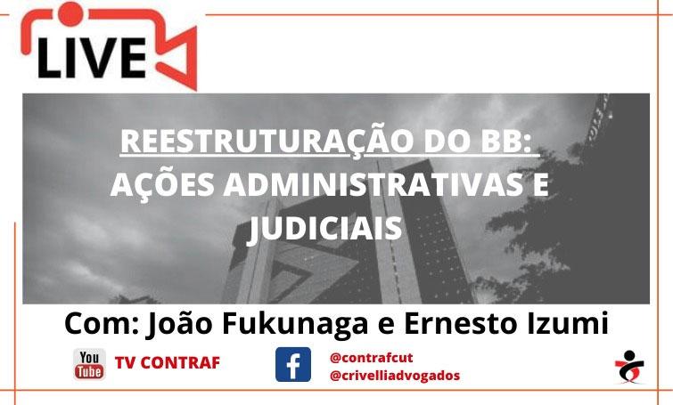 Live detalha liminar que mantém gratificação de caixa no Banco do Brasil