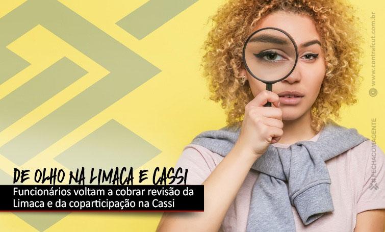 Funcionários do BB voltam a cobrar revisão da Limaca e da coparticipação na Cassi