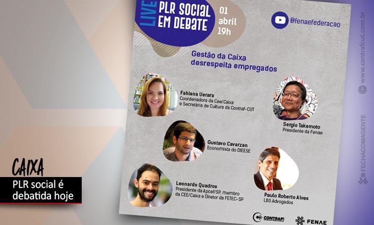 Live da Fenae nesta quinta (1º/04) debate a PLR Social da Caixa