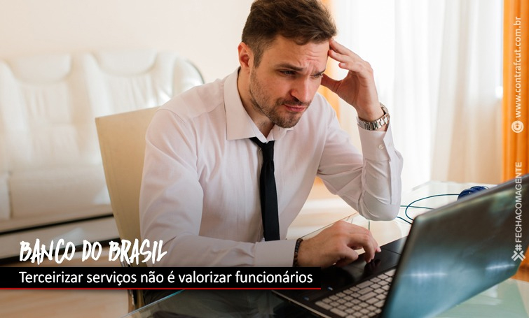 Superintendente do MT expõe terceirização no Banco do Brasil