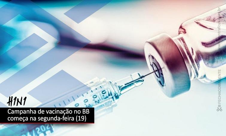 Banco do Brasil anuncia campanha de vacinação contra a gripe H1N1