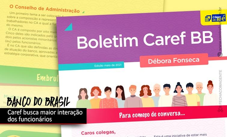 Caref do BB amplia comunicação com funcionários