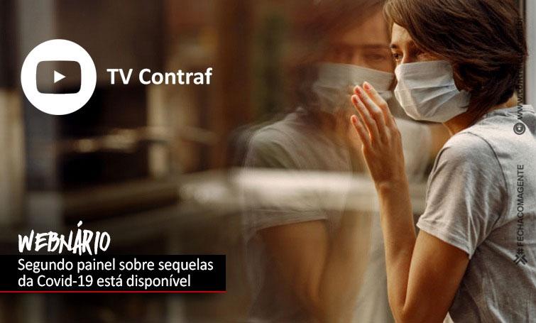 Contraf-CUT disponibiliza segundo painel do Webinário sobre sequelas da Covid-19