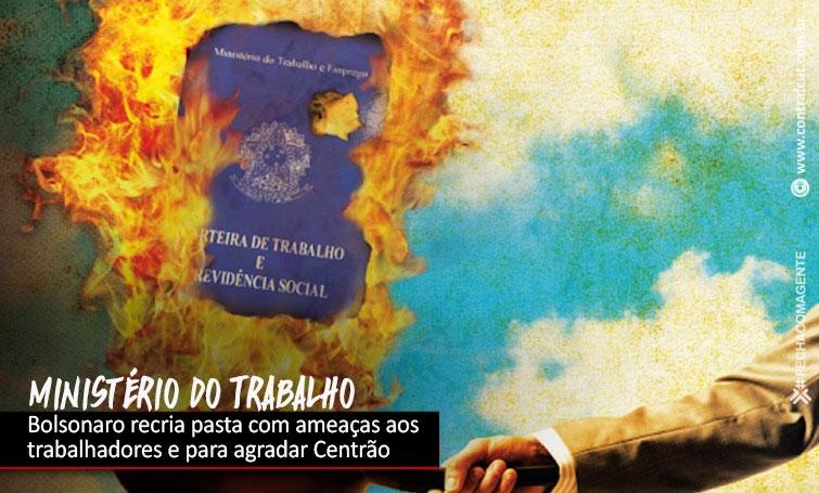 """Os três motivos de Bolsonaro para """"recriar"""" o Ministério do Trabalho"""