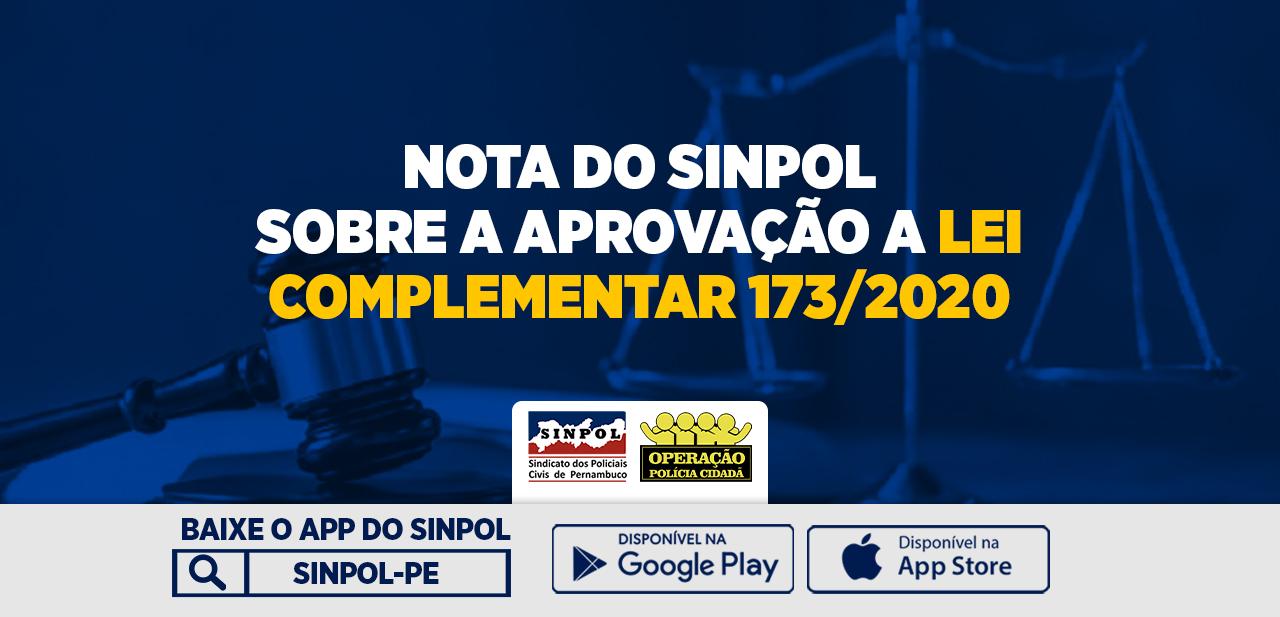NOTA DO SINPOL SOBRE A APROVAÇÃO DA LEI COMPLEMENTAR 173/2020