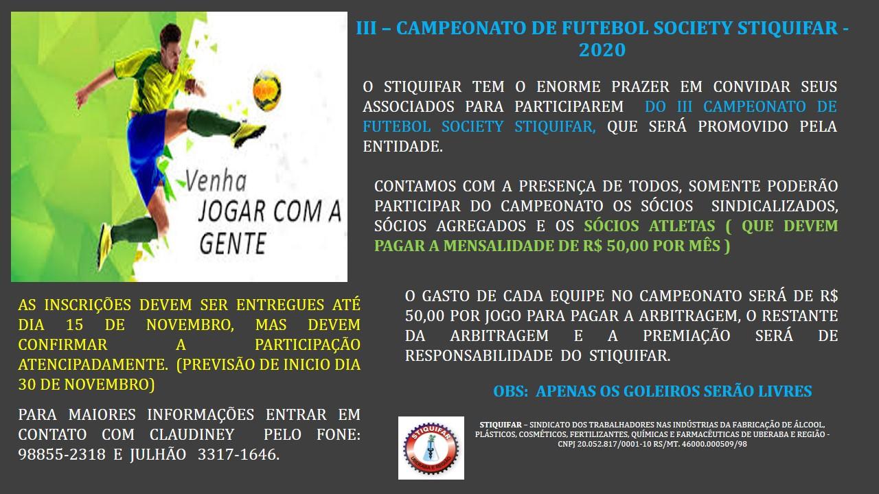 CAMPEONATO DE FUTEBOL SOCIETY STIQUIFAR – 2020
