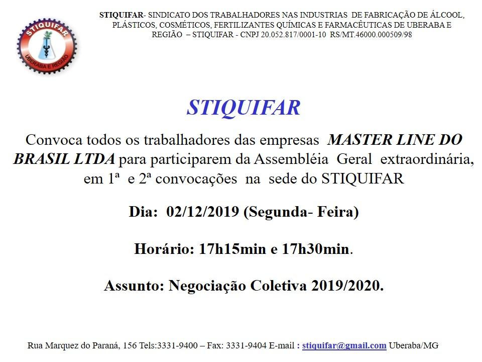 Trabalhadores da Master Line do Brasil contamos com sua presença na Assembleia Geral