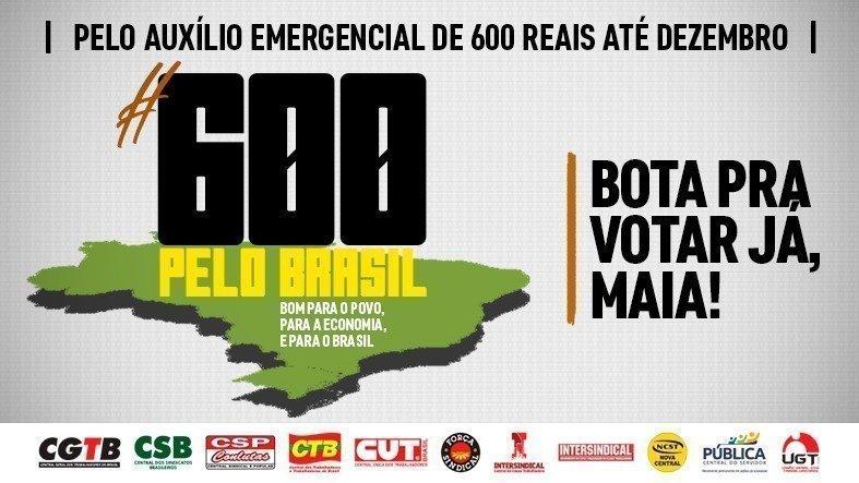 Centrais sindicais lutam pela manutenção do auxílio emergencial de 600 reais até dezembro
