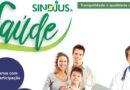 Chegou o Sindjus Saúde: um programa de benefícios para os servidores com condições exclusivas para os filiados