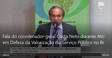 Fala do coordenador-geral Costa Neto durante Ato em Defesa da Valorização do Serviço Público no Brasil.