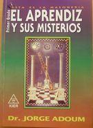 EL APRENDIZ Y SUS MISTERIOS (EN PAPEL) JORGE ENRIQUE ADOUM , KIER (ARGENTINA), 2002