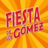 Fiesta De Los Gomez