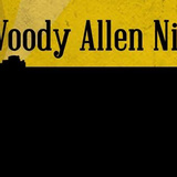 Woody Allen Night