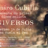 Ramiro Cubilla Presenta Su Primer Disco Solista Universos