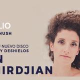 """Alin Demirdjian Presenta """"De Leones y Deshielos"""""""