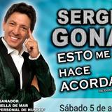 """Sergio Gonal Presenta """"Esto Me Hace Acordar..."""""""