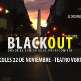 Blackout, Relatos Del Sonido