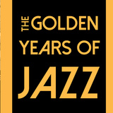 The Golden Years Of Jazz