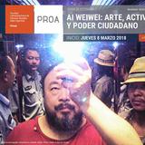 Ai Weiwei: Arte, Activismo y Poder Ciudadano