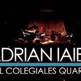Adrian Iaies y El Colegiales Quartet