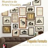 PEQUEÑO FORMATO, Convocatoria Muestra Multidisciplinaria