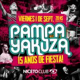 Pampa Yakuza 15 Años!