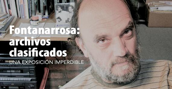 """Roberto """"El Negro"""" Fontanarrosa. Archivos Clasificados"""