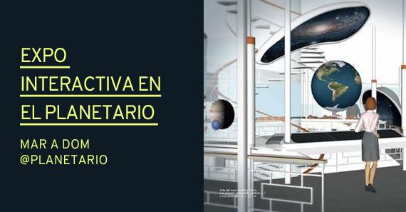 Llego La Expo Interactiva En El Planetario