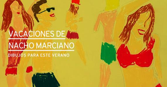 Vacaciones de Nacho Marciano