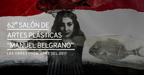 """62º SALÓN DE ARTES PLÁSTICAS """"MANUEL BELGRANO"""""""