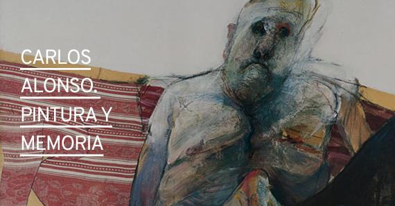 Carlos Alonso. Pintura y Memoria