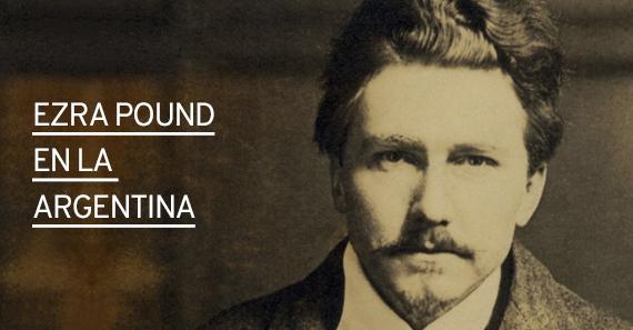 Ezra Pound en la Argentina