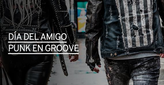 Día del amigo punk en Groove